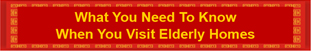 what you need to know banner when you visit elderly homes